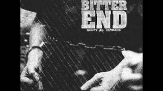 bitter end-means to an end