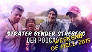 Sträter Bender Streberg – Der Podcast: Weekend of Hell 2015