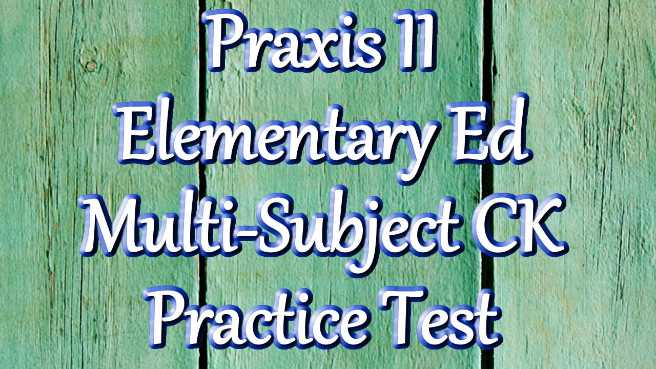 Free Praxis II (5014) Elementary Education Math Content Knowledge Practice  Test