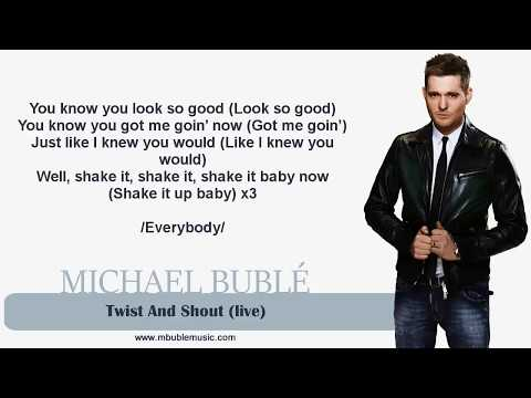 Michael Bublé - Twist And Shout (live) [Lyrics]