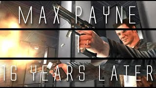 Max Payne... 16 Years Later