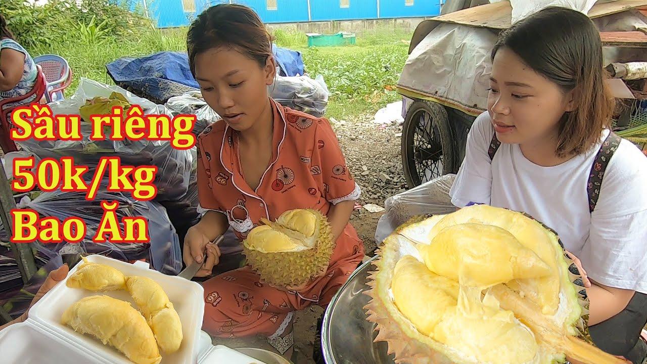 Review Sầu riêng chín rụng gốc 50k/kg của Thôn nữ Cà tím nướng mỡ hành