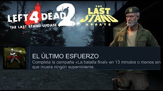 Logro | El Último esfuerzo | The Last Dash |Guia| Left 4 Dead 2: The Last Stand Update Achievements