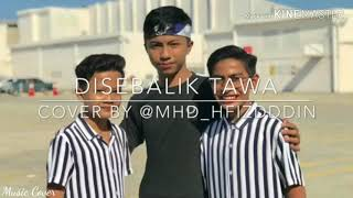Download Acap Tarabas-Disebalik Tawa Cover By Hafizuddin