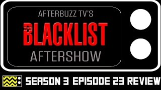 The Blacklist Season 3 Episode 23 Review & After Show | AfterBuzz TV