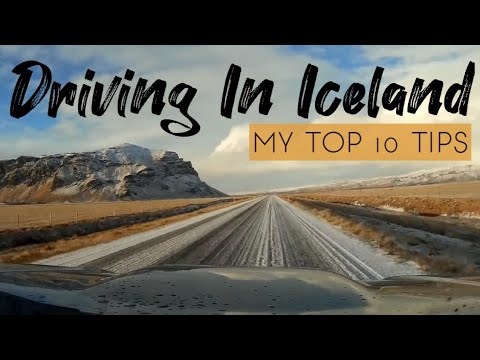 Top 10 Tips for Driving In Iceland
