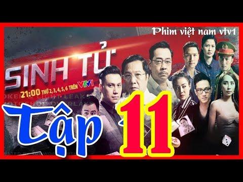 Phim sinh tử vtv1 tập 11