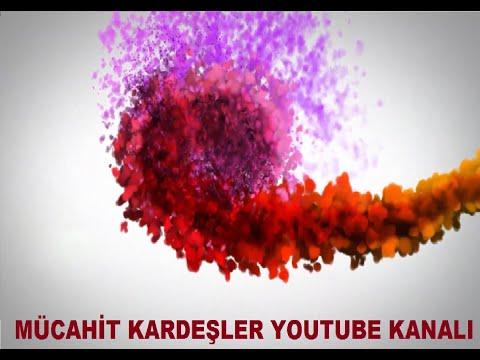 Mücahit Kardeşler - Cumanız Mübarek Olsun!.