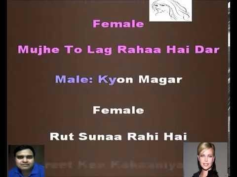 Karaoke Hai Re Hai Need nahi only for male singer