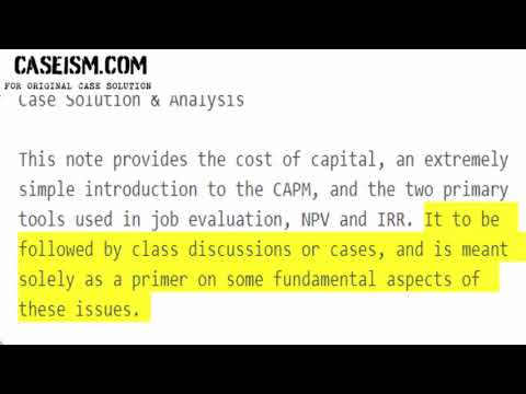 The CAPM, the Cost of Capital, and Project Evaluation Case Solution & Analysis Caseism.com