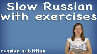 Learn Russian through poems | SLOW RUSSIAN WITH EXERCISES