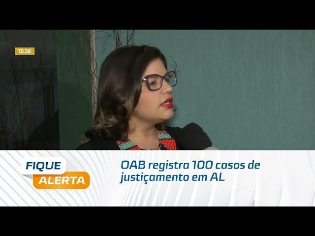 OAB registra 100 casos de justiçamento somente este ano em Alagoas