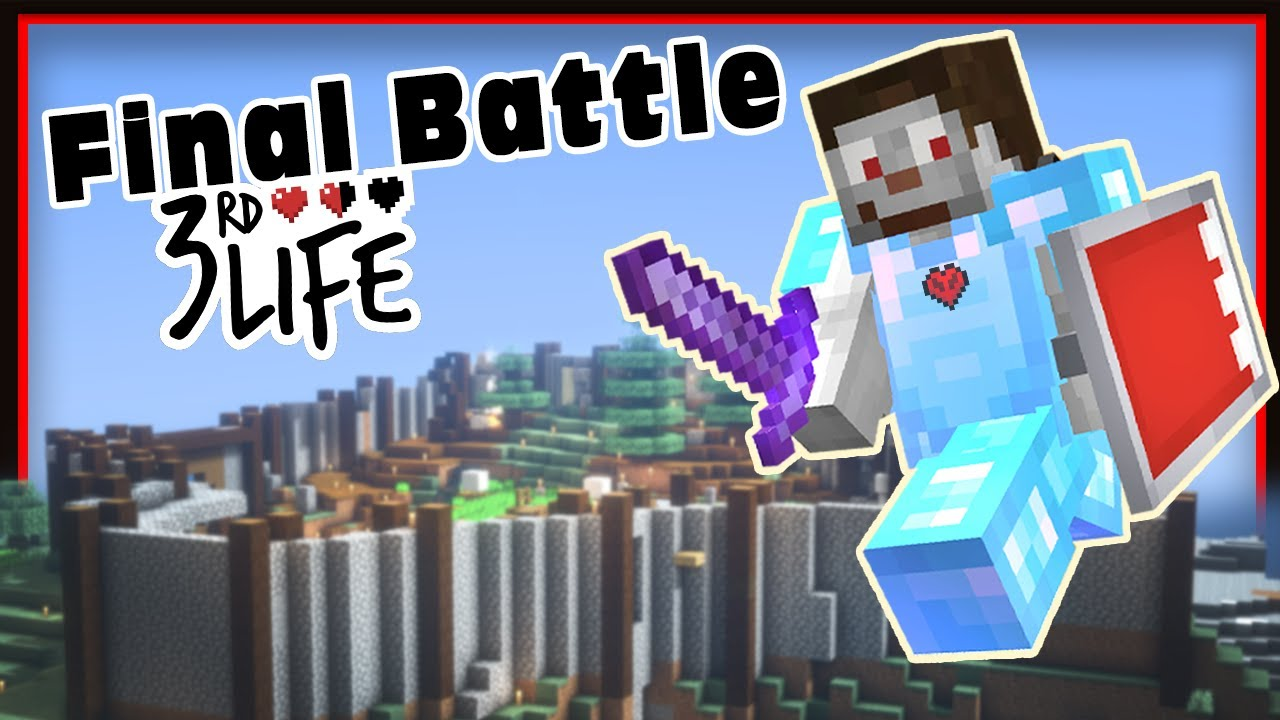 3RD Life SMP - Final: The King Slayer