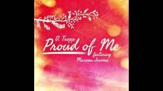 Proud of Me (feat. Marissa Jerome) - D. Tropp