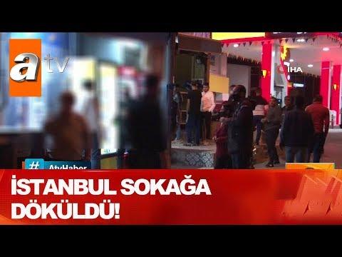 İstanbul Sokağa Döküldü! - Atv Haber 27 Mayıs 2020