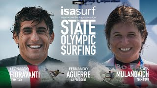 State Of Olympic Surfing Episode 6: Leonardo Fioravanti And Sofia Mulanovich