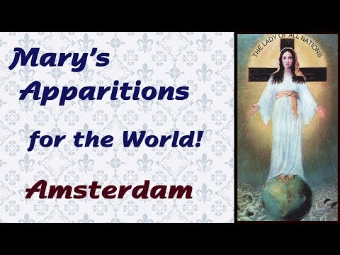 Mary's Apparitions for the World: Amsterdam
