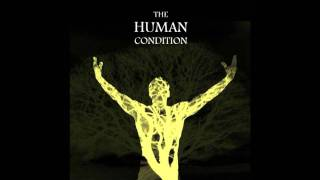 The Human Condition - Pretending