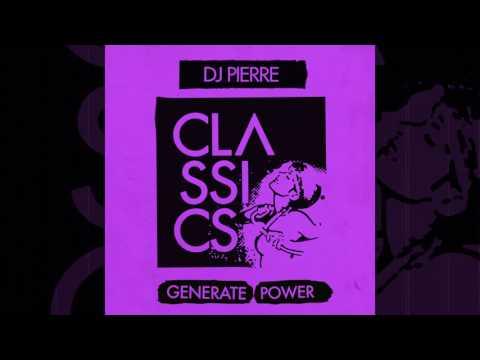 DJ Pierre - Generate Power 2017