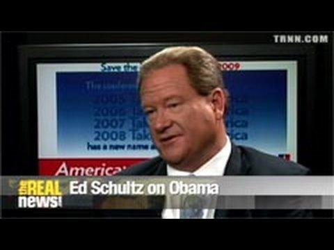 Ed Schultz on Obama