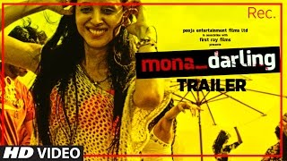 Official Movie Trailer : Mona Darling | Anshuman Jha,  Divya Menon, Suzanna Mukherjee & Sanjay Suri