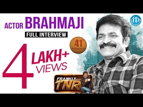 Actor Brahmaji Exclusive Interview || Frankly with TNR #41 || Talking Movies with iDream #239