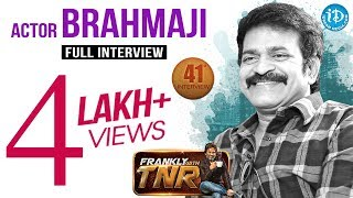 Actor Brahmaji Exclusive Interview || Frankly with TNR #41 || Talking Movies with iDream #230