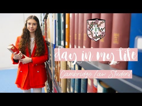 A DAY IN THE LIFE OF A CAMBRIDGE UNIVERSITY LAW STUDENT