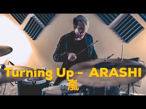 Turning Up Arashi 嵐- Drum Cover