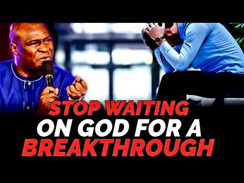 STOP WAITING ON GOD FOR A BREAKTHROUGH NOW FOLLOW THIS PRINCIPLE | APOSTLE JOSHUA SELMAN