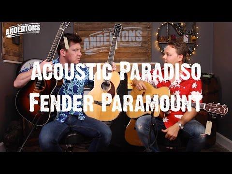 "Acoustic Paradiso - Fender Paramount ""Guitar Supreme"""