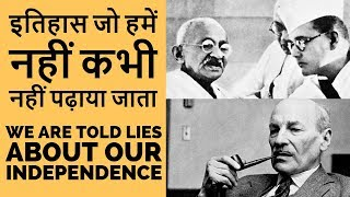 The Untold Truth Behind India's Independence