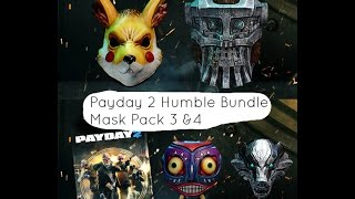 Payday 2 Humble Bundle Mask Pack 3 & 4 Overview