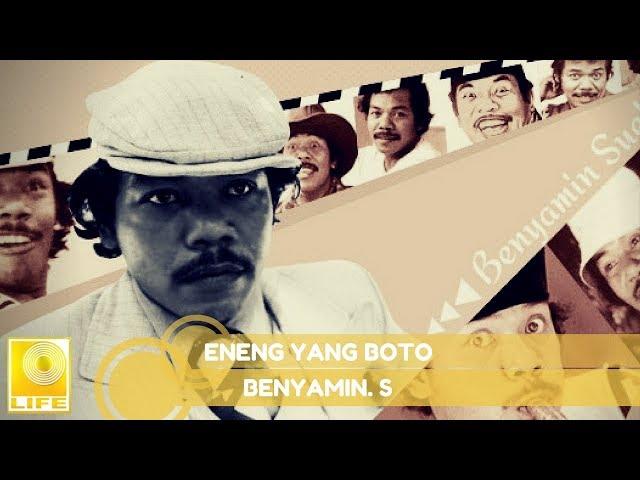 Benyamin S. -  Eneng Yang Boto (Official Music Audio)