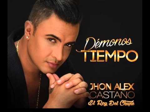 DEMONOS TIEMPO JHON ALEX CASTAÑO 2015 AUDIO OFICIAL MP3