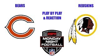 Chicago Bears vs Washington Redskins Live Play by Play & Reaction! Monday Night Football