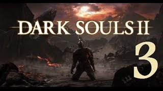 Dark Souls 2 - Gameplay Walkthrough Part 3: The Forest of Fallen Giants