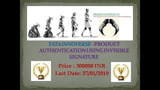 Tata innoverse 2018 I Product authentication using invisible signature I Projectcontest