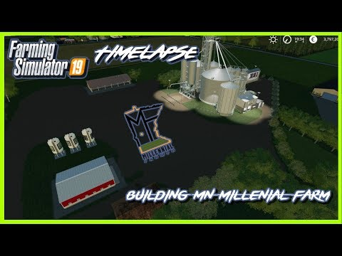 FS19 BUILDING MILLENIAL FARM TIMELAPSE