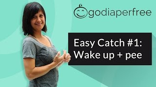 Elimination Communication: Easy Catch #1: Wake up + pee