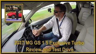 Review and Virtual Video Test drive in a 2017 MG GS 1 5 Exclusive Turbo