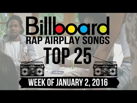 Top 25 - Billboard Rap Airplay Songs | Week of January 2, 2016