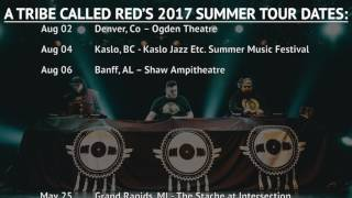A Tribe Called Red - 2017 Summer Tour... @ www.OfficialVideos.Net