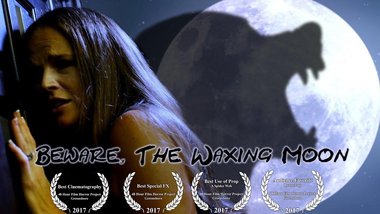 Beware, The Waxing Moon - A 48 Hour Film Horror Project - Greensboro, NC