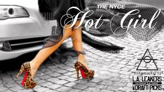 Watch Tre Nyce Hot Girl video