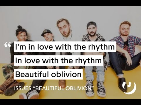 ISSUES - Beautiful Oblivion (live) Mp3