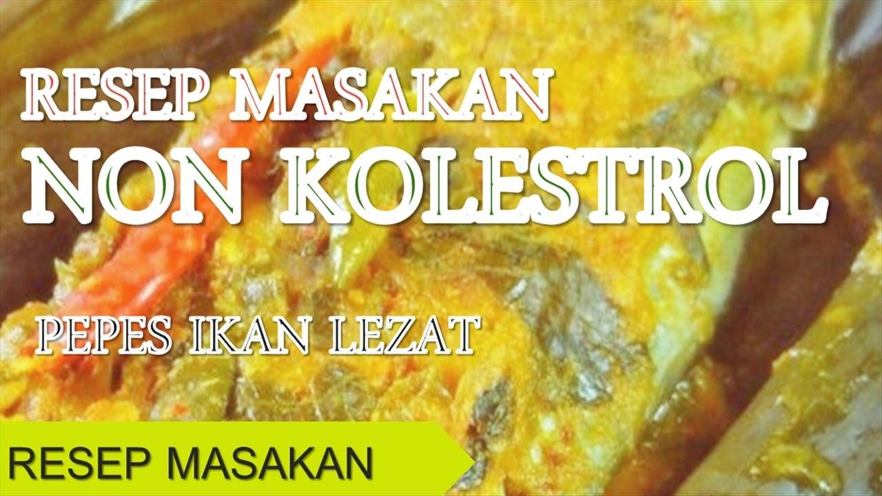 Resep Masakan Non Kolesterol Pepes Ikan
