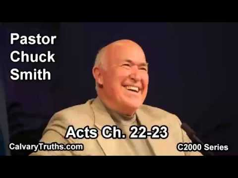 44 Acts 22-23 - Pastor Chuck Smith - C2000 Series