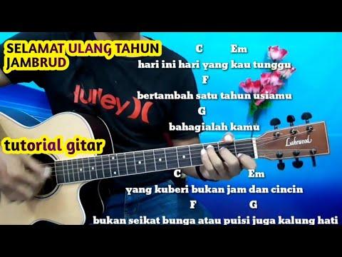Kunci Gitar Selamat Ulang Tahun Jambrud -Tutorial Gitar By Darmawan Gitar