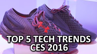 Top 5 Tech Trends - CES 2016